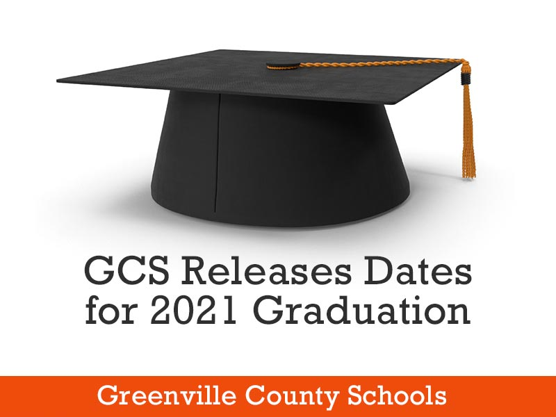 GCS releases dates for 2021 graduations