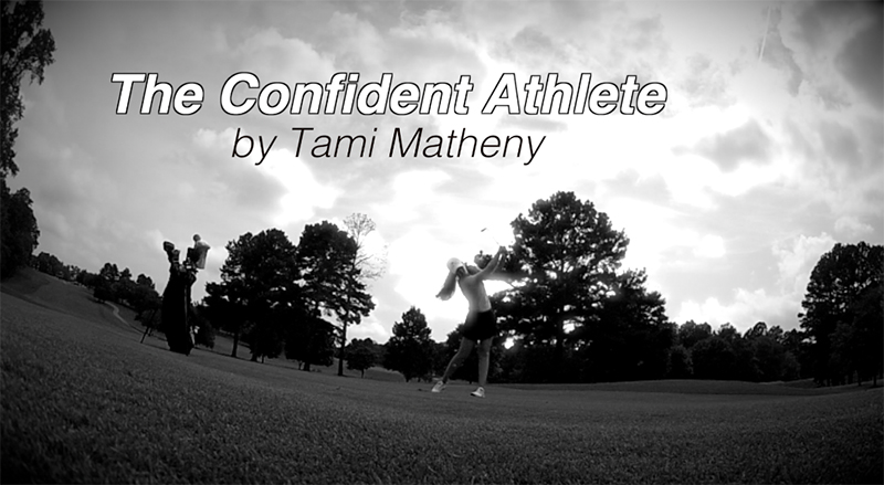 The Confident Athlete