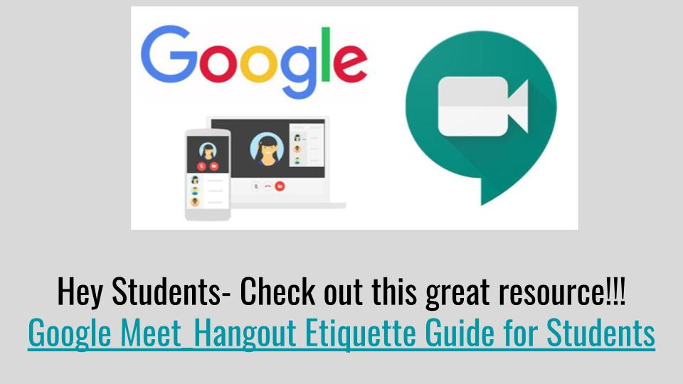 Google Meet_Hangout Etiquette for Students 2020