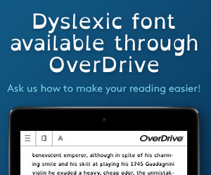 Overdrive dyslexic font information banner