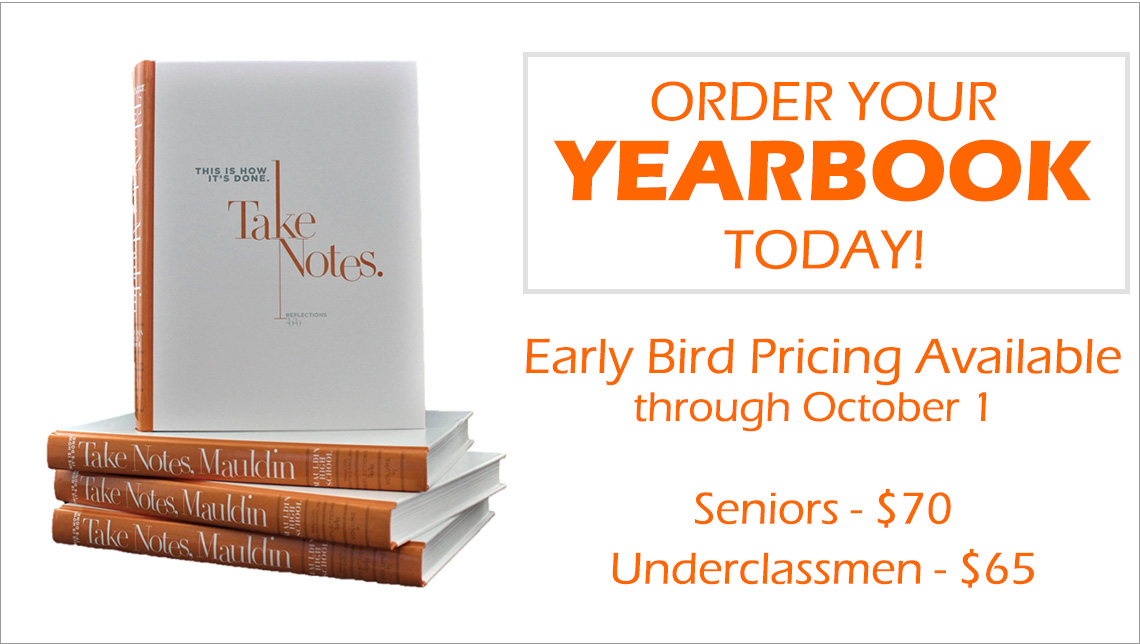 Yearbook Sale!  Early Bird Special July 1 - Oct. 1. Prices are Seniors - $70.00, Underclass - $65.00.