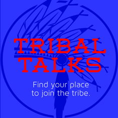 Tribal Talks